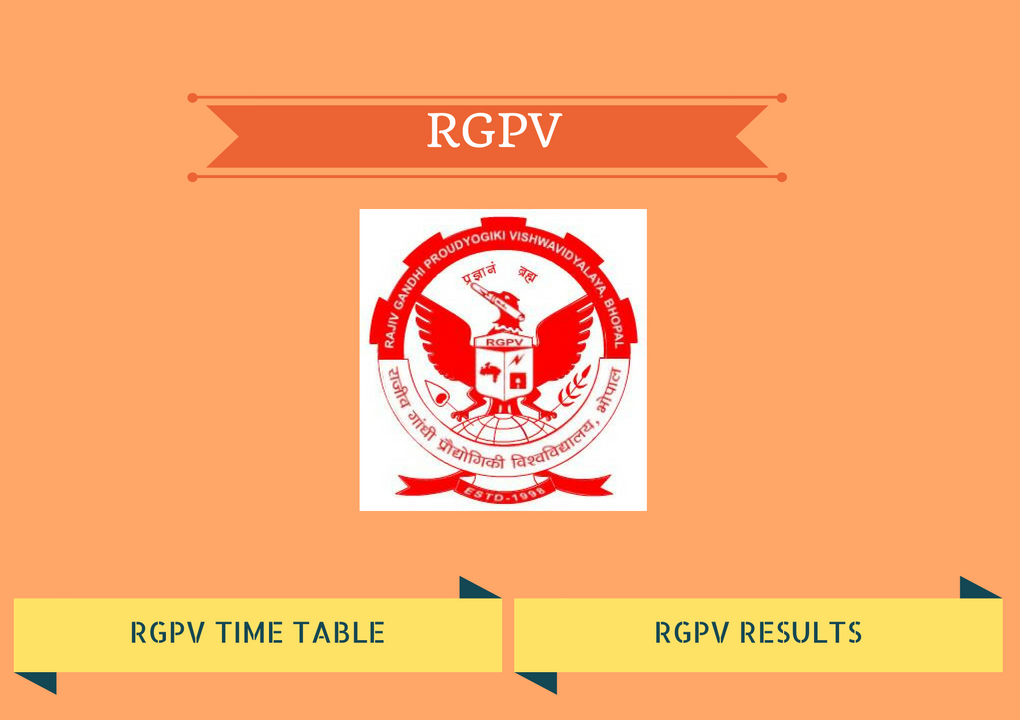 Rgpv result declared 2016 download time table for Rgpv time table 5 th sem